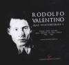 Rodolfo Valentino Quasi un'autobiografia 2